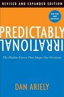 Predictably Irrational, Revised: The Hidden Forces That Shape Our Decisions von Dan Ariely Taschenbuch bei medimops. Best Books To Read, Best Selling Books, Good Books, Thinking Fast And Slow, Behavioral Economics, Behavioral Science, Personal Development Books, Thing 1, Psychology Books