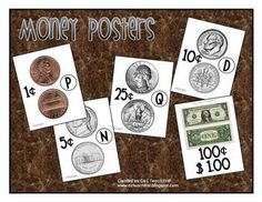 Here's a set of money posters that show heads and tails side of each coin, along with the value. Includes posters for Penny, Nickel, Dime, Quarter, and Dollar.