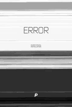 Error audio visual instalation