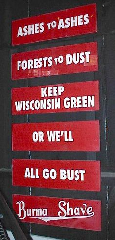Burma-Shave sign found in Spring, WI 10-20-02 | Originally installed 1949 (Wisconsin only)