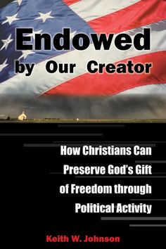 A Book Lover's Retreat - Endowed by Our Creator by Keith Johnson! A #Christian Perspective on #America's role in @Chelsie Spicer Activity. #NonFiction