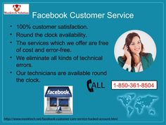 If you are one of them who are encountering the Facebook issues then you need to make a ring at our toll free number 1-850-361-8504 where you will be redirected to the Facebook Customer Service team's experts who will provide the assistance for the better experience regarding Facebook anytime. http://www.monktech.net/facebook-customer-care-service-hacked-account.htmlSee Less