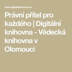 Právní přítel pro každého   Digitální knihovna - Vědecká knihovna v Olomouci