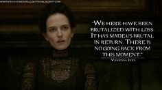 I can hear Eva Green's voice when I read this quote. I love her!!