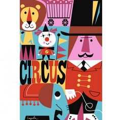 Not your usual circus poster, but I love how the artist has used the entire space and the way the individual elements fit so well together.