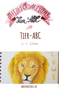 Mitmach-Aktion Tier-ABC. Der Buchstabe L für Löwe ist an der Reihe.  #mitmachaktion #tierabc #löwe #polychromos #malerklecksi #hobbymalerin #tieremalen #malenundzeichnen #malenfürkinder Tier Abc, Polychromos, Lettering, Hands On Activities, Letter L, Drawing Letters, Brush Lettering