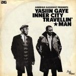 Yasiin Gaye (Mos Def & Marvin Gaye) – Inner City Travellin' Man
