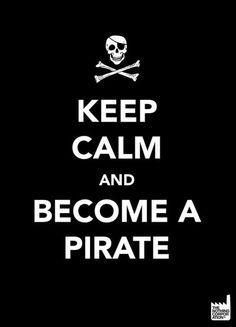 Keep calm... Pirate
