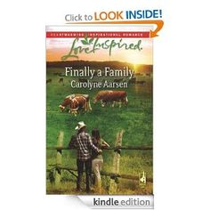 Finally a Family by Carolyne Aarsen Inspirational Romance