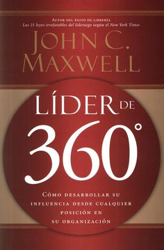 John c maxwell lider de 360 grados