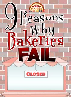 9 Reasons Why Bakeries Fail - Wicked Goodies - Bakery Bakery Decor, Bakery Design, Bakery Ideas, Cafe Design, Design Design, Bakery Menu, Bakery Recipes, Bakery Business Plan, Baking Business