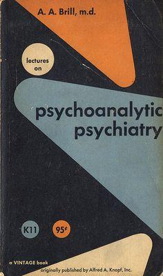 Psychoanalytic psychiatry. Herbert Bayer, 1956