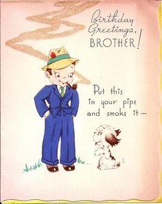 Brithday Greetings, Brother ! Vintage birthday card