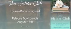 The Sisters Club Release Day Launch & Giveaway  Enter Lauren's Giveaway two win one of five Print copies!!