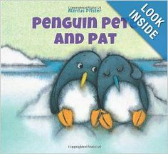 Penguin Pete and Pat by Marcus Pfister (Reading Level: 4-8 Years)