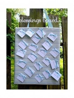 Blessings Board - guests may write their well wishes to the baby on a card and place it in an envelope.