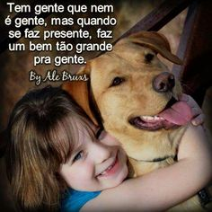 Pensamentos:) Love Pet, I Love Dogs, Animals And Pets, Cute Animals, Peace Love And Understanding, Friend Photos, Dog Quotes, Baby Dogs, Pet Shop
