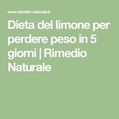 Dieta del limone per perdere peso in 5 giorni   Rimedio Naturale