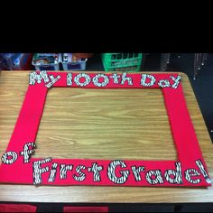 Photo Booth Picture Frame - Make something like this for day of school, holidays, etc and store for each year? 100 Days Of School, School Holidays, School Fun, First Day Of School, Teaching Activities, Holiday Activities, Teaching Ideas, Classroom Activities, Classroom Crafts