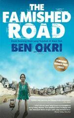 The Famished Road Ben Okri's Booker Prize winning novel