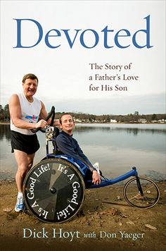 Boston Marathon Parenting: Lessons from Dick Hoyt - great inspirational read!