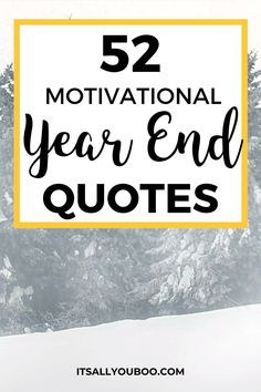 Let's celebrate the end of 2020, with 52 Inspirational End of Year Quotes and Sayings. Move forward into 2021, with these short motivational, happy new year quotes and encouragement to make it the best year yet. They're perfect for students from teaches or for sharing with friends. #NewYears #2021Goals #NewYearsEve #NewYearsGoals #NewYearNewYou #NewYears2021 #QuotesToLiveBy #QuotesDaily #QuotesToRemember #InspirationalQuotes End Of Year Quotes, Beginning Quotes, Ending Quotes, Happy New Year Quotes, Goal Quotes, Quotes About New Year, Quotes To Live By, Life Quotes, New Year Goals