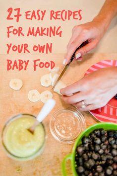 27 Easy DIY Baby Foods