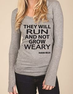 Running Long Sleeve Thumb Hole Shirt. They Will Run and Not Grow Weary. Isaiah 40:31 Running Shirt. Marathon. Motivation. Running Clothes. on Etsy, $30.00