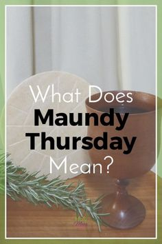 Maundy Thursday is the Thursday of Holy Week What happened in Jesus' life on this day, and what is the importance for your life today? What Does Maundy Thursday Mean?|The Holy Mess