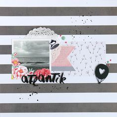 Layout - Atlantik von Nikki Kehr Nimena #scrapbooking #scrapbook #scrapbooklayout