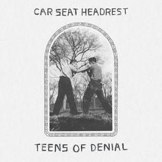 CAR SEAT HEADREST - Teens of denial (2016) http://www.woodyjagger.com/2016/05/car-seat-headrest-teens-of-denial-2016.html