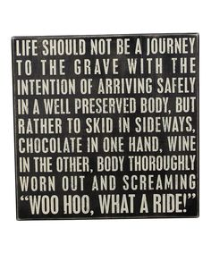 Love this 'What A Ride' Wall Sign by Primitives by Kathy on #zulily! #zulilyfinds