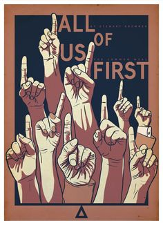 This is a signed and numbered limited edition print of Stewart Bremner's 'All of us first' design for the Common Weal. Womens Month, Political Events, John The Baptist, First Art, Limited Edition Prints, Art Projects, Indie, Art Prints, Girls Aloud