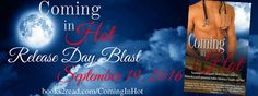 Release Day Blast~'Coming In Hot'~Paramedical meets Paranormal~@sexymuffywilson…