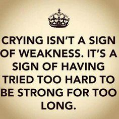 Crying is not a weakness