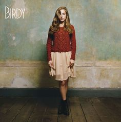 Birdy :: Birdy. This album is cover heaven!