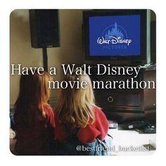 Have a Disney Movie marathon.