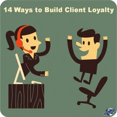 14 Ways to Build Client Loyalty: http://www.blog.househuntnetwork.com/client-loyalty/
