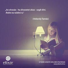 Vekerdy Tamás gondolata az olvasásról. A kép forrása: Elixír Könyvesbolt