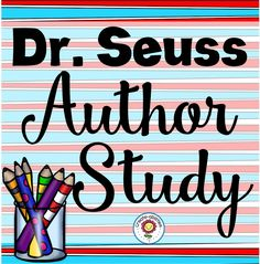 Dr. Seuss Author Study by Create-abilities