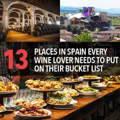 13 Places In Spain Every Wine Lover Needs To Put On Their Bucket List