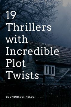 On the hunt for creepy thrillers? Check out these 19 books worth reading this year. #thrillers #booklist #reading