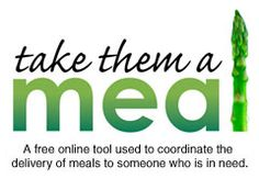 Love this idea! You can create a customized online sign up sheet to include phone numbers, driving directions, food allergies and more that makes it easy for friends and family to take meals to those in need.
