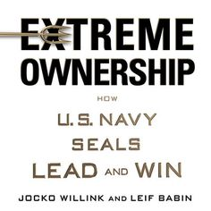 Extreme Ownership: How U.S. Navy Seals Lead and Win from https://libro.fm! Listen at https://libro.fm/audiobooks/9781427264305