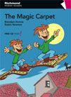 The magic carpet / Brendan Dunne, Robin Newton ; illustrator, Pedro Penizotti [Madrid] : Richmond, D.L. 2011