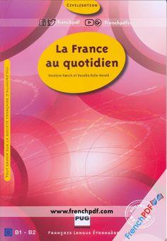 Livres PDF de FrenchPDF Télécharger livres pdf: La France au quotidien pdf à…