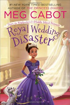 Royal Wedding Disaster: From the Notebooks of a Middle School Princess: Meg Cabot: 9781250066046: Amazon.com: Books