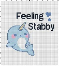 Feeling Stabby Do you like narwhals? Stabbing people? People who like to stab people? Modern cross stitch pattern is designed on 14 count Aida.