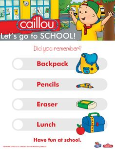 Stay organized on your first day of school with our #exclusive Mommy & Me™ and Caillou back to school checklist. Download, print and check off each item to ensure your little ones have everything the need for their big day!   Repin if you love Caillou.