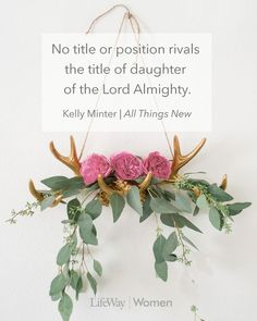 """""""No title or position rival the title of daughter of the Lord Almighty"""".–Kelly Minter, All Things New #allthingsnewstudy #kellyminter #daughteroftheLord #2corinthians #lifewaywom…"""